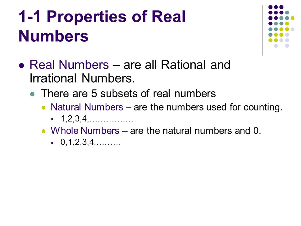 1-1 Properties of Real Numbers