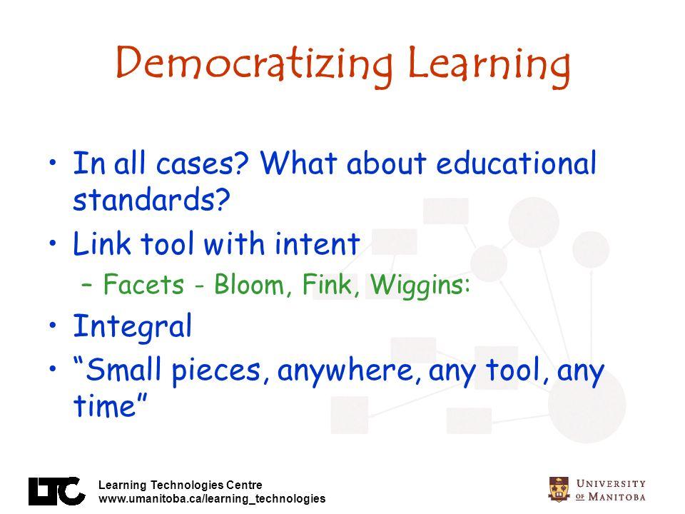 Democratizing Learning