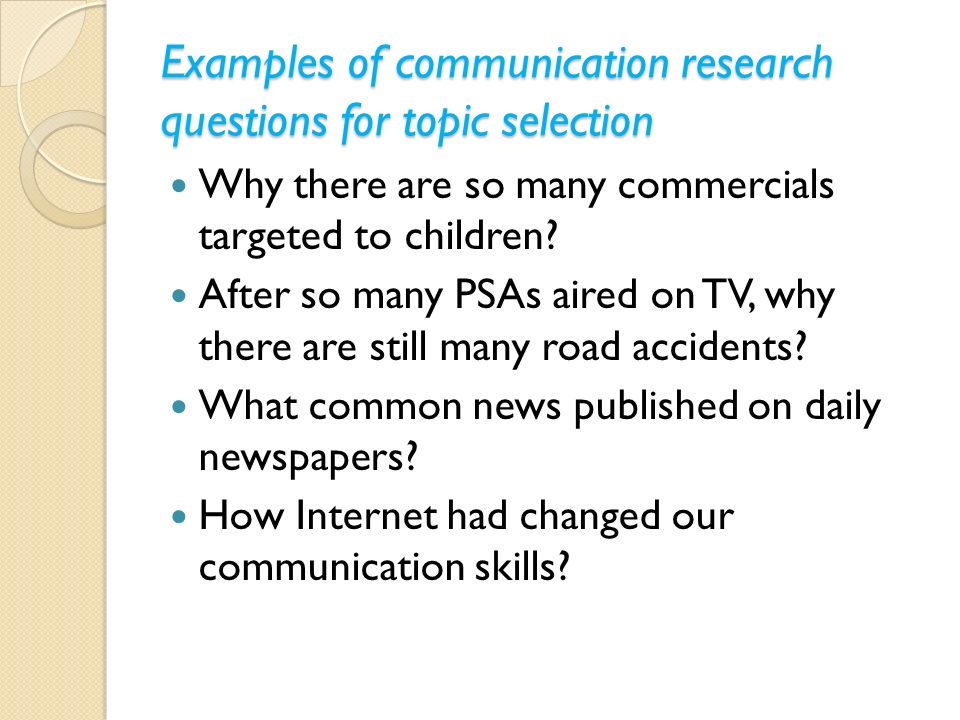 Research Questions: A Communication Infrastructure Approach to Developing a Direction for Research