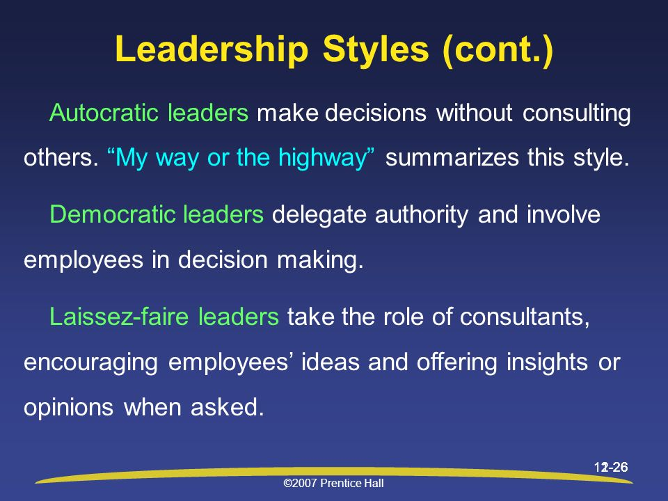 Leadership Styles (cont.)