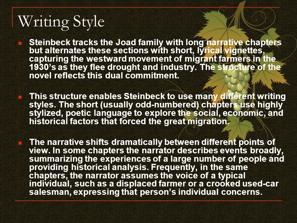 The styles and techniques used by john steinbeck in the grapes of wrath