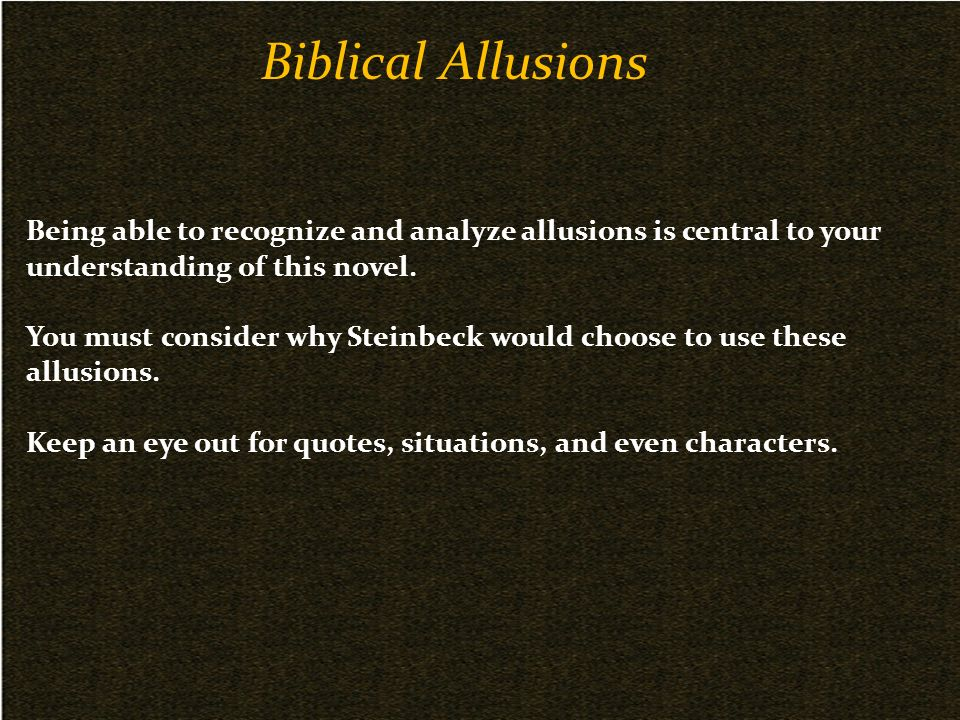 an analysis of biblical allusions in the grapes of wrath by john steinbeck Need help with chapter 28 in john steinbeck's the grapes of wrath check out our revolutionary side-by-side summary and analysis tom has gone through a religious epiphany like casy's, and now sees that the highest calling is to help and unite his people active themes humanity, inhumanity, and dehumanization.