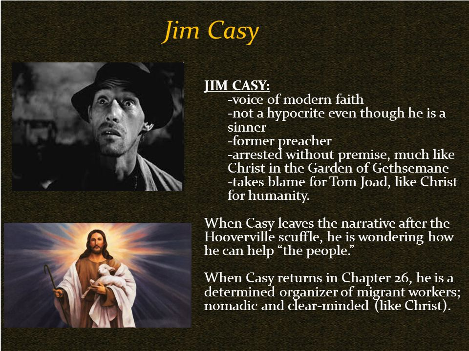 grapes of wrath jim casey as Free term paper on grapes of wrath: jim casey as a christ figure available totally free at planet paperscom, the largest free term paper community.