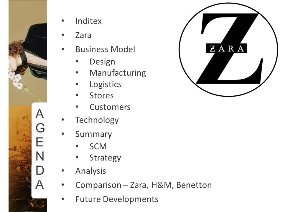 supply chain management case study ppt video online  a g e n d inditex zara business model design manufacturing logistics