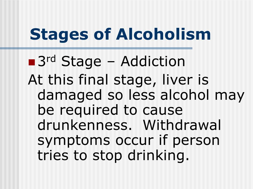 Stages+of+Alcoholism+3rd+Stage+%E2%80%93