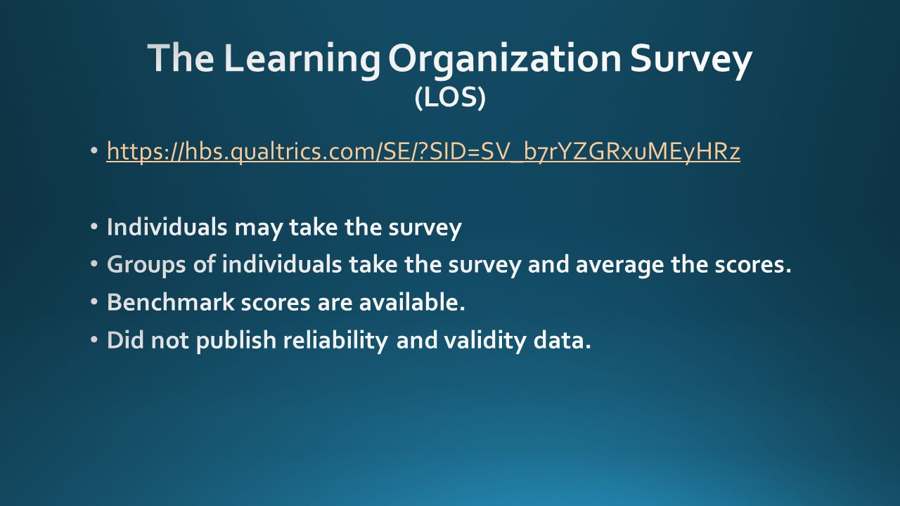 learning organization survey A needs assessment/survey helps an organization achieve its goals it reduces gaps between employee skills and the skills required by the job and department the training needs assessment survey can also form the basis (benchmark) for determining effectiveness of the training administered.