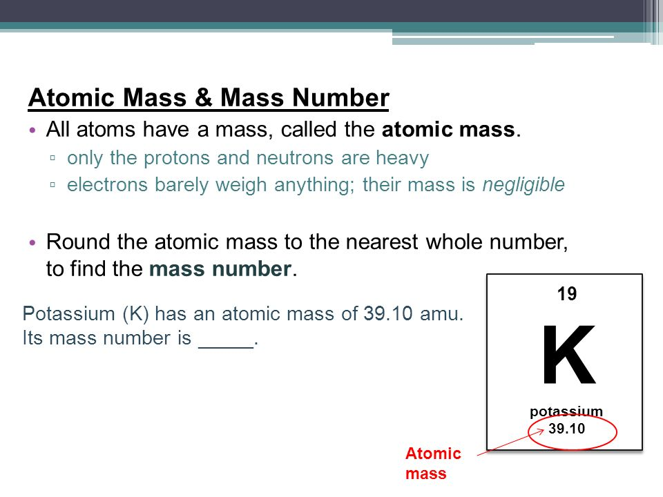 The structure of the atom ppt video online download 9 k atomic mass urtaz Image collections