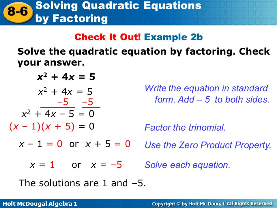 Solve the quadratic equation by factoring. Check your answer.