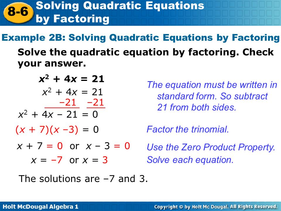 Example 2B: Solving Quadratic Equations by Factoring