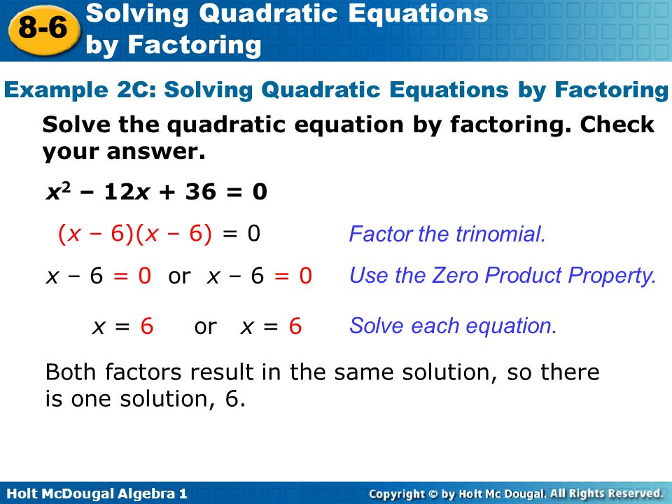 Example 2C: Solving Quadratic Equations by Factoring