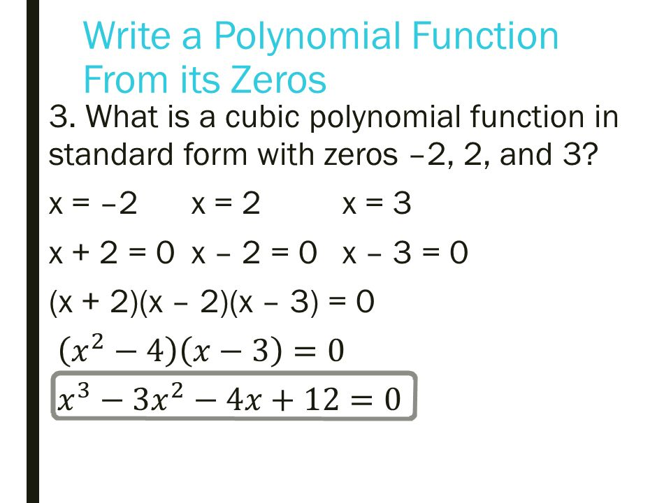 What Is A Polynomial Function In Standard Form With Zeros 1 2 3 And