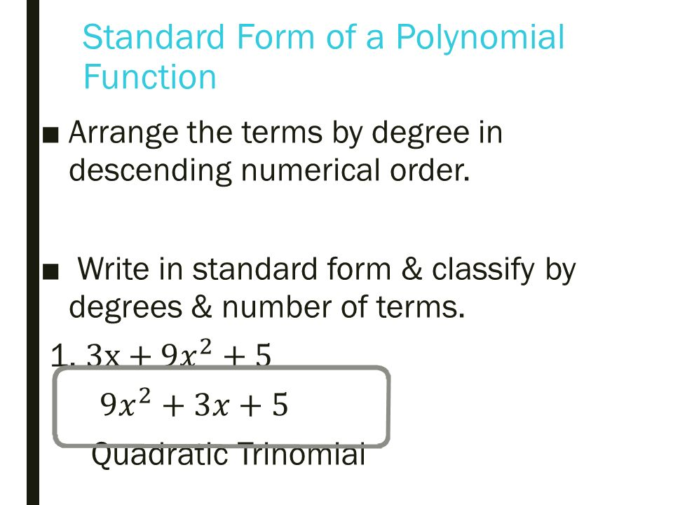 Write A Polynomial In Standard Form With Zeros In A Billion