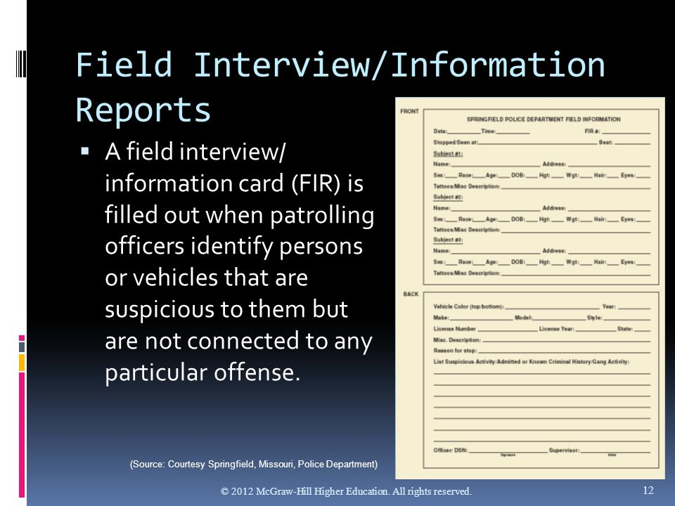 investigative report on interviewee essay A basic incident report contains blanks such as information about the type of crime committed, the compliant, victim, witnesses, and offenders.