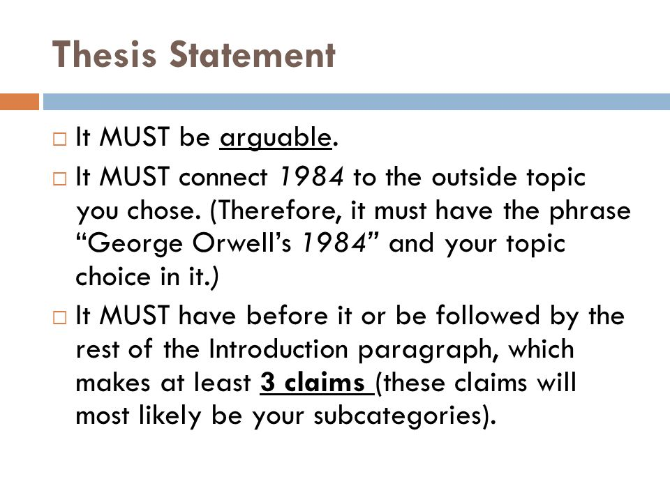 1984 research paper thesis Get an answer for 'what might be a good thesis statement about rebellion against the party in george orwell's novel 1984' and find homework help for other 1984.