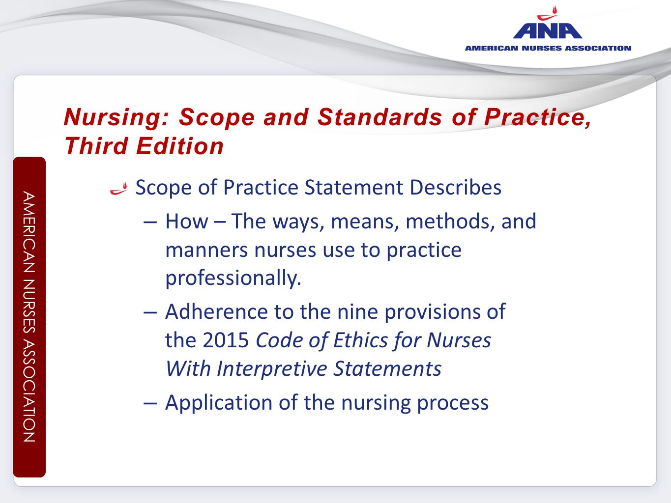 The Code of Ethics for Nurses
