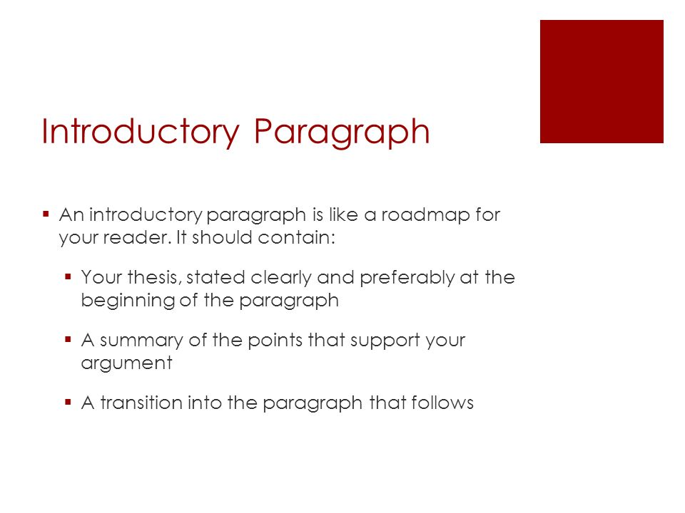 the introductory paragraph in an essay contains Things not to do in an introductory paragraph:  many writers find it useful to write a warm-up paragraph (or two, even) to get them into the essay, to sharpen.