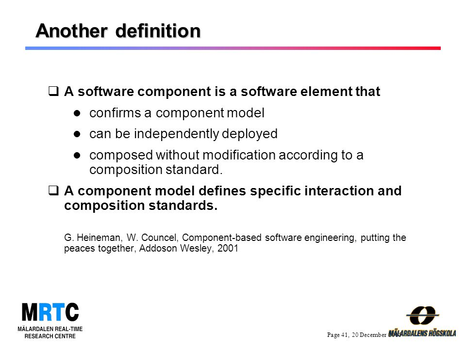 term paper on component based software engineering A component-based system is built of standard, reusable parts that become the fundamental building blocks of future software component-based systems promise numerous benefits, including flexibility, scalability, and maintainability.