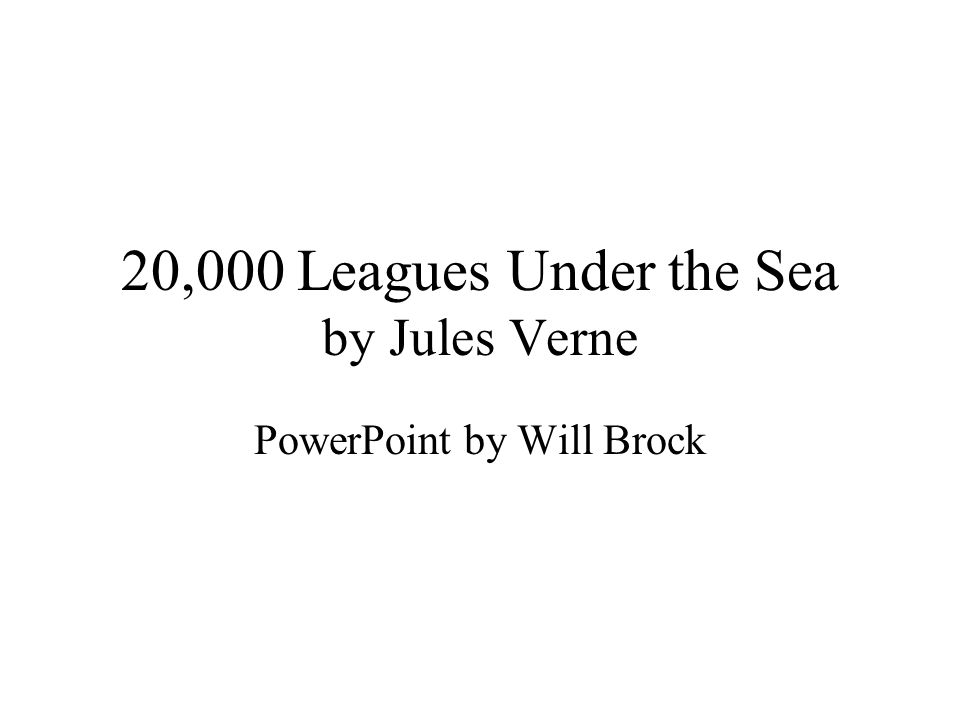 20,000 Leagues Under the Sea by Jules Verne - ppt video online ...
