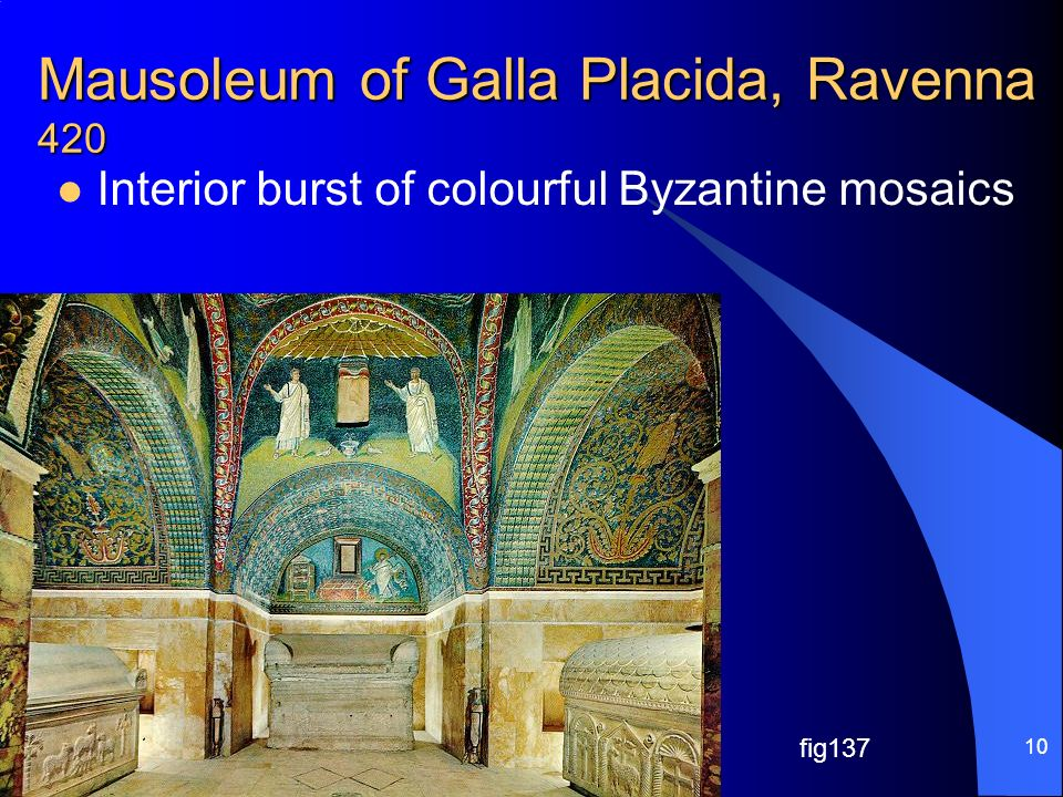 Mausoleum of Galla Placida, Ravenna 420