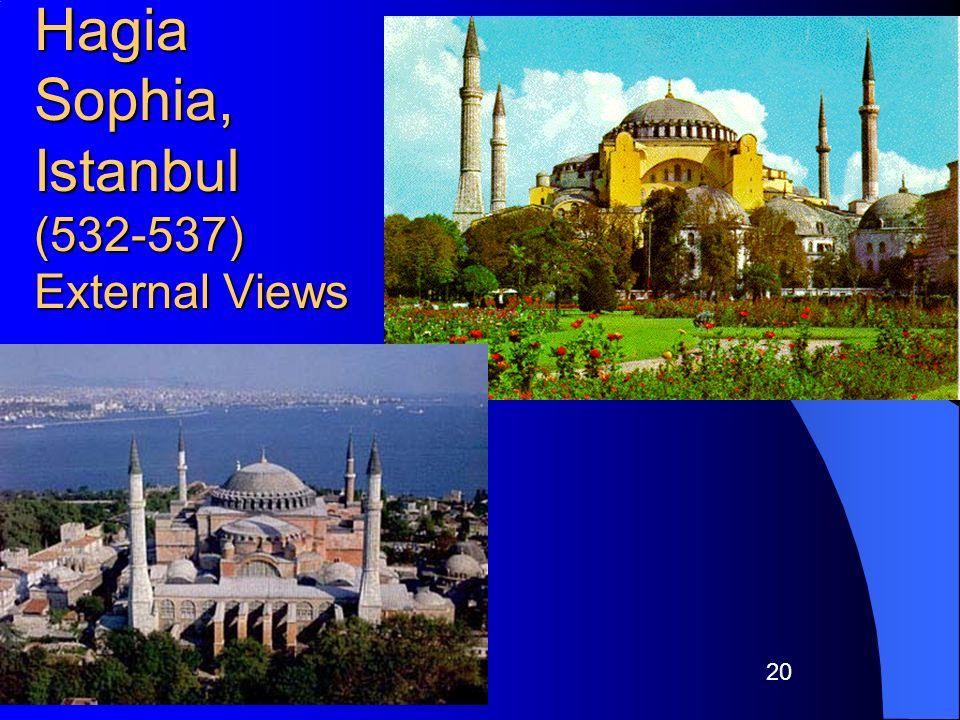 Hagia Sophia, Istanbul (532-537) External Views