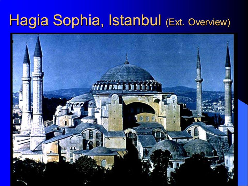 Hagia Sophia, Istanbul (Ext. Overview)