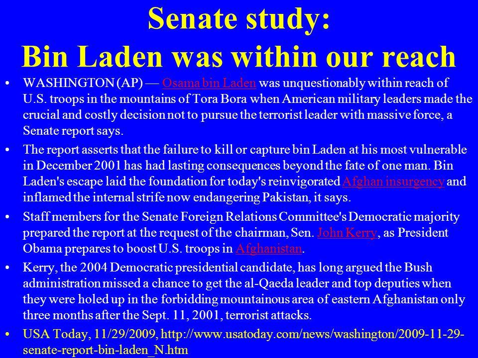 Senate study: Bin Laden was within our reach