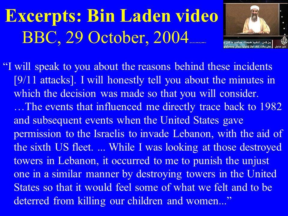 Excerpts: Bin Laden video BBC, 29 October, 2004, http://news. bbc. co