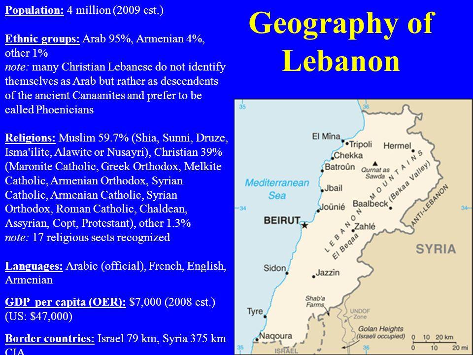 Geography of Lebanon Population: 4 million (2009 est.)