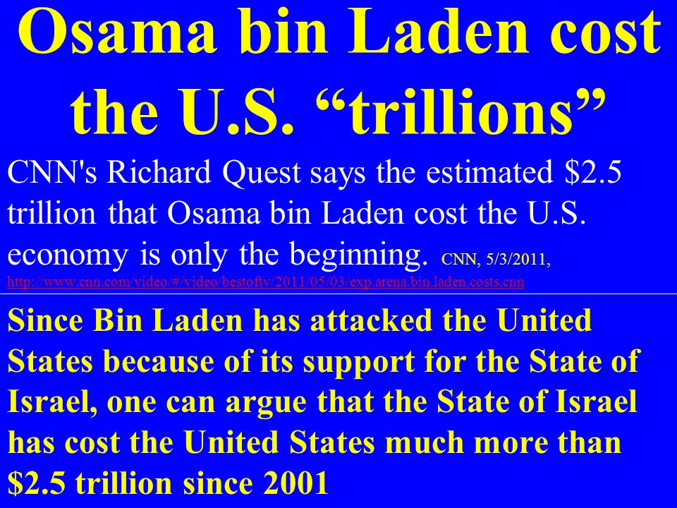 Osama bin Laden cost the U.S. trillions