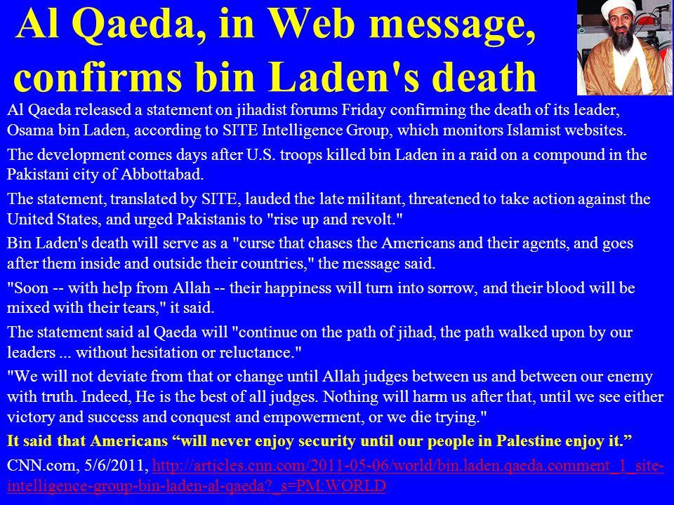 Al Qaeda, in Web message, confirms bin Laden s death