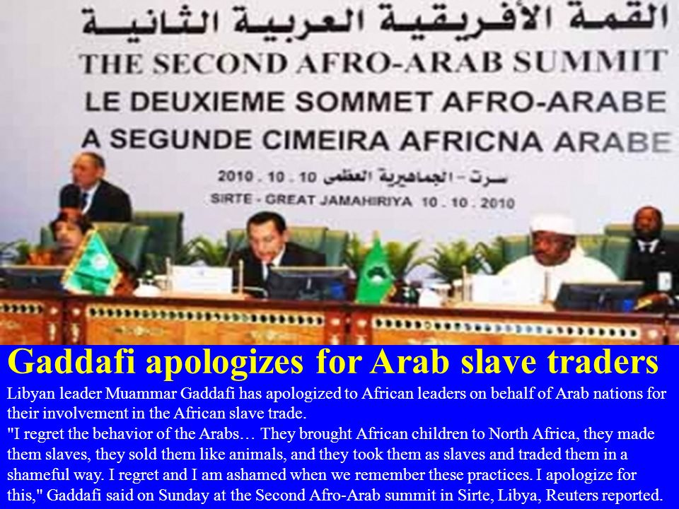 Gaddafi apologizes for Arab slave traders