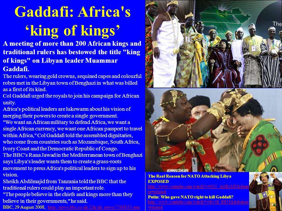 Gaddafi: Africa s 'king of kings'