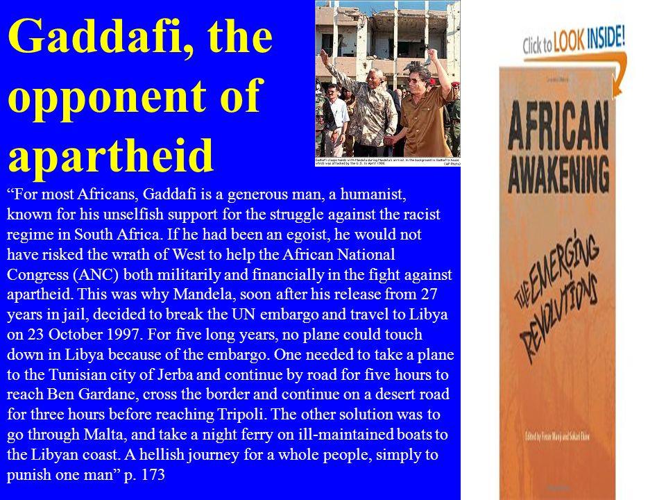 Gaddafi, the opponent of apartheid