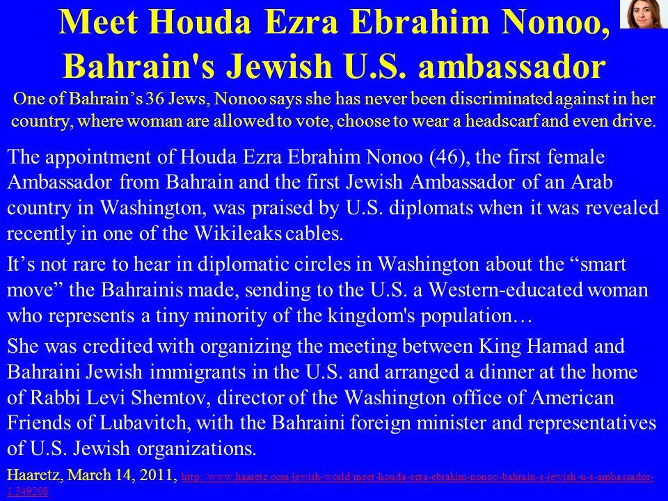 Meet Houda Ezra Ebrahim Nonoo, Bahrain s Jewish U. S