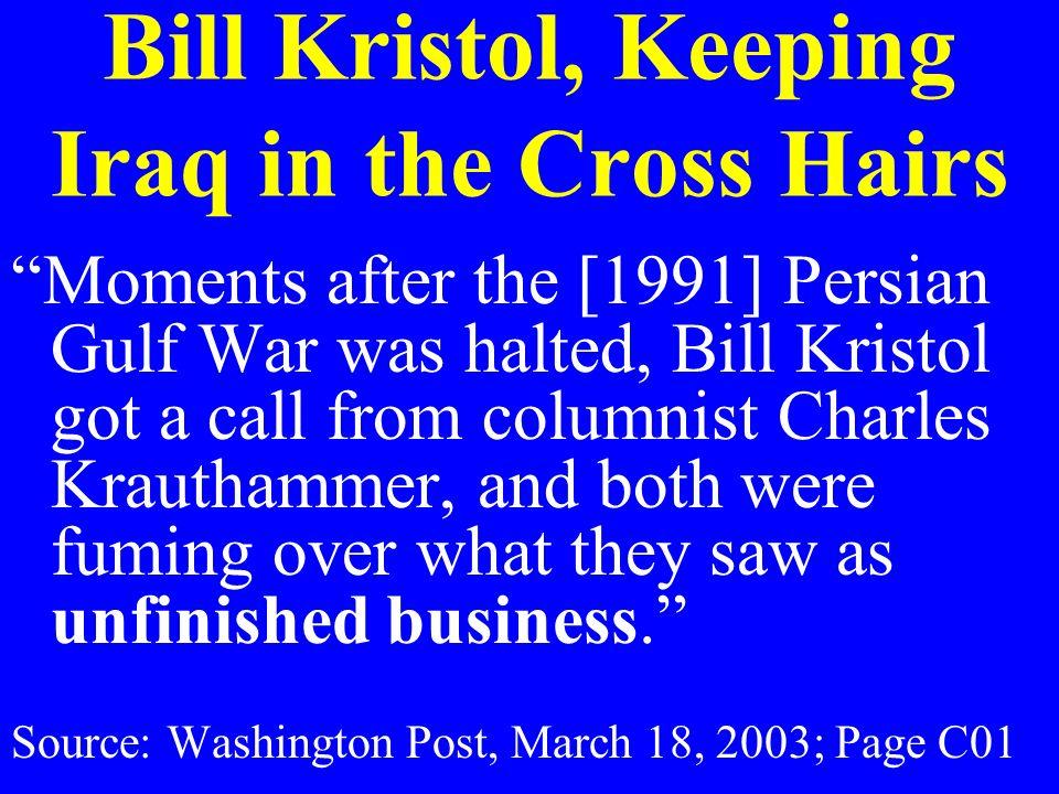 Bill Kristol, Keeping Iraq in the Cross Hairs