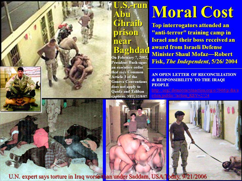 Moral Cost U.S.-run Abu Ghraib prison near Baghdad