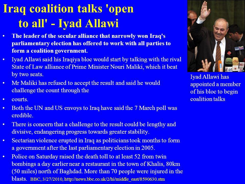 Iraq coalition talks open to all - Iyad Allawi