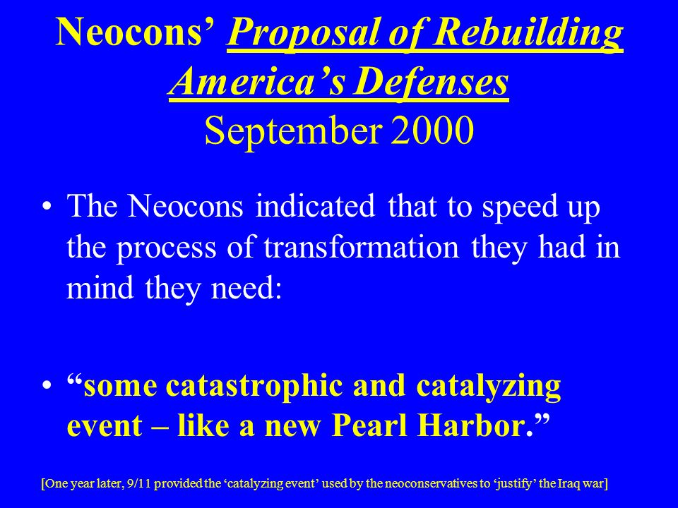 Neocons' Proposal of Rebuilding America's Defenses September 2000