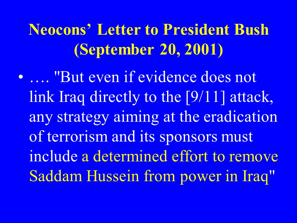 Neocons' Letter to President Bush (September 20, 2001)