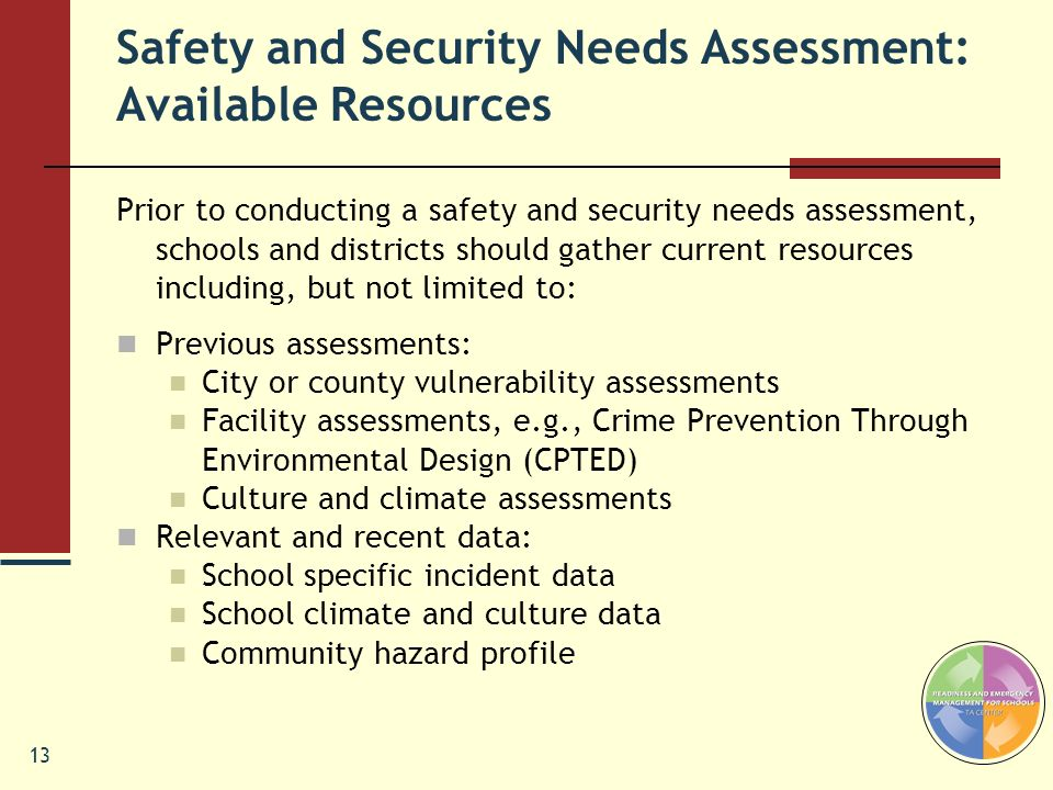 Safety and Security Needs Assessment: Available Resources