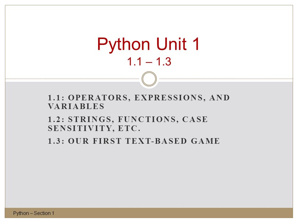 Python Unit – : Operators, Expressions, and Variables