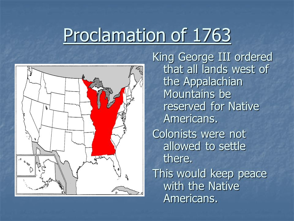 proclamation of 1763 native lands essay King george iii's proclamation of 1763, issued 250 years ago today, proved to be just the first of a series of british actions that led to the american revolution great britain's victory over .
