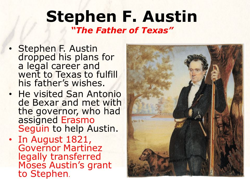 stephen austin father of texas essay Press releases from the texas general stephen f austin is revered as the father of texas the texas travels essay contest encourages students to.