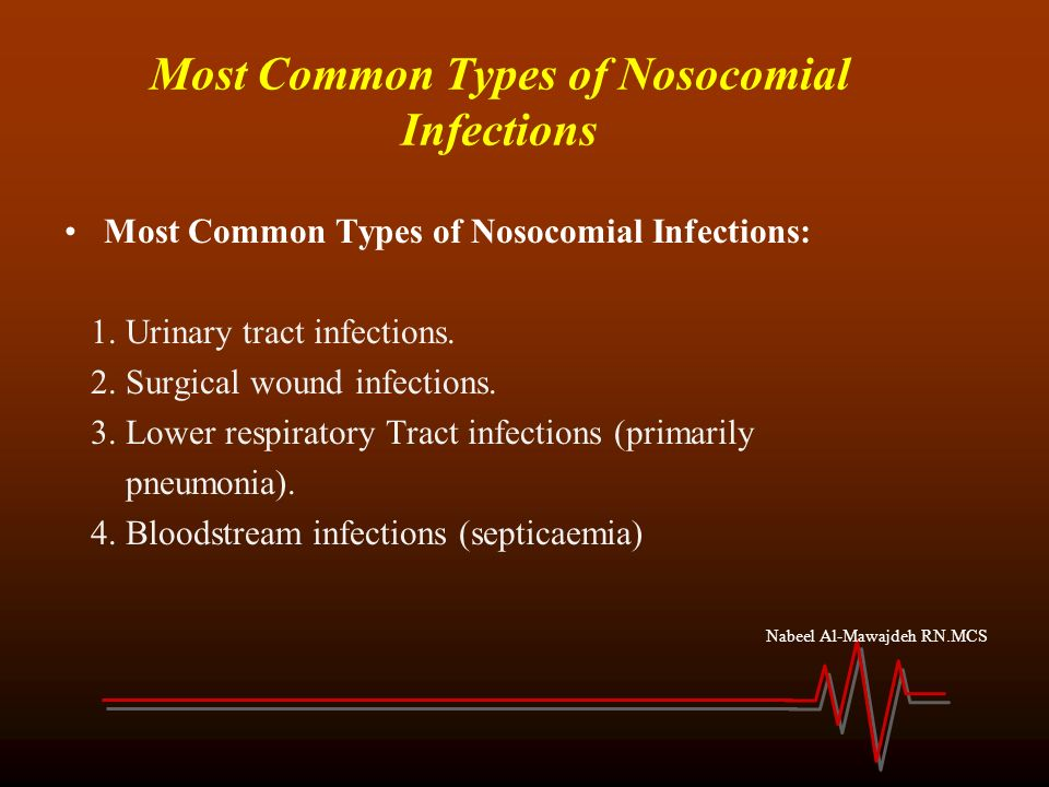 Nosocomial Infections & Hospital-Acquired Illnesses - Overview