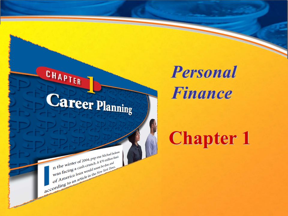 finance chapter 1 Learning objectives use the building blocs to achieving financial success  understand how the economy affects your personal financial success.