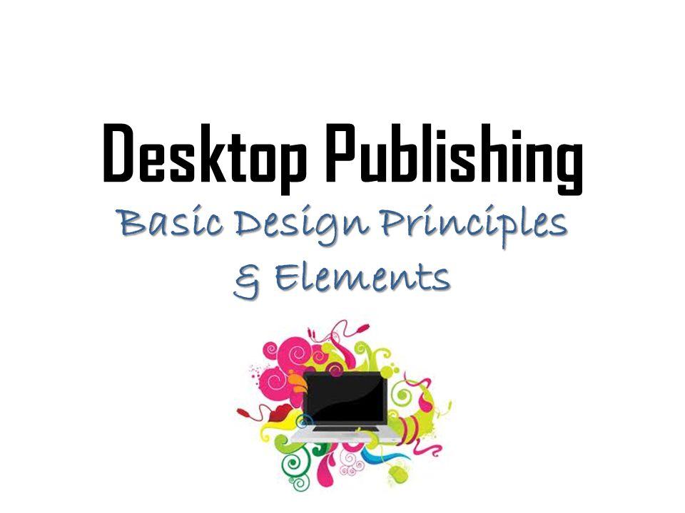 Basic Design Principles & Elements