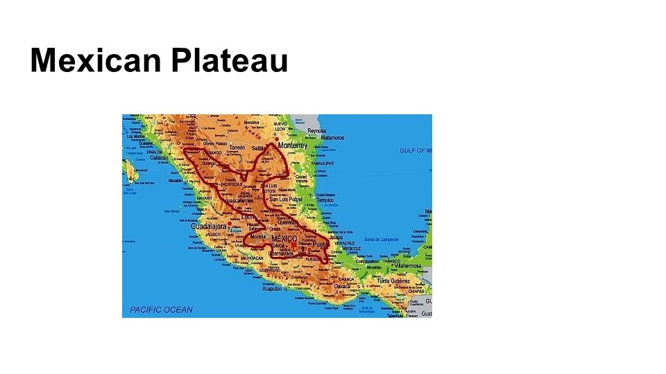 Mexican Plateau Map - Mexico - MTM
