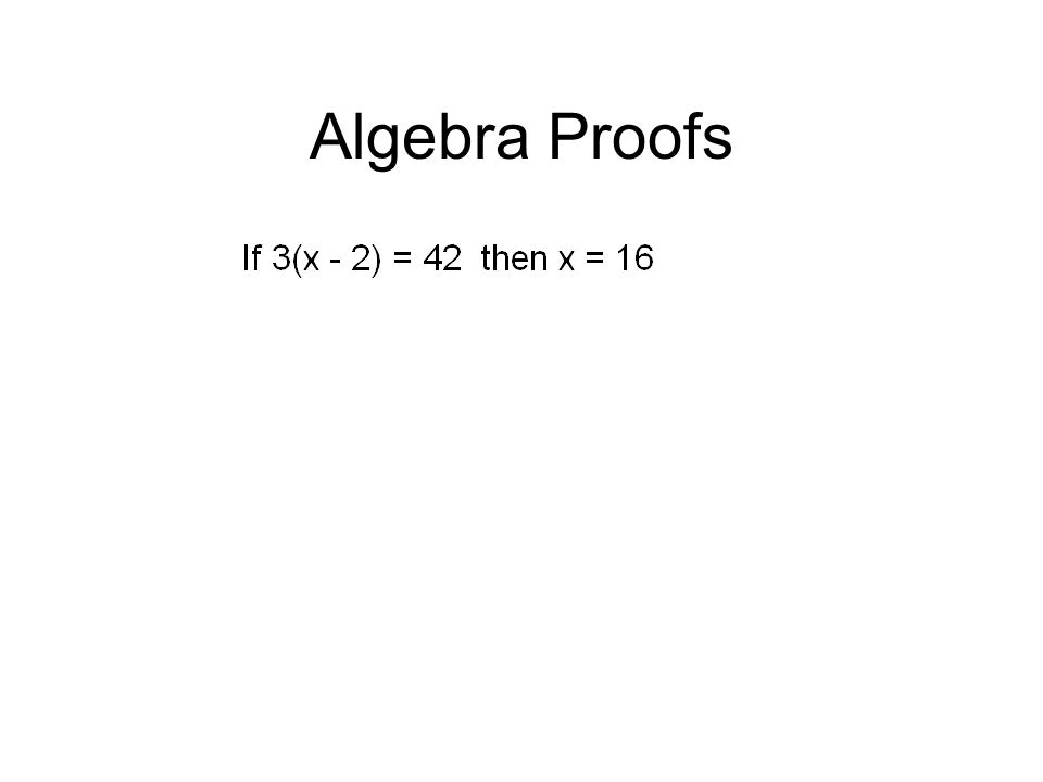 Proofs Ok just little ones ppt download – Algebraic Proofs Worksheet with Answers