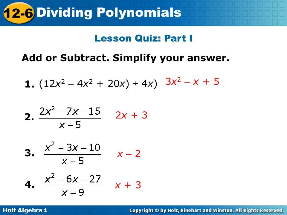 12-6 Dividing Polynomials Warm Up Lesson Presentation ...