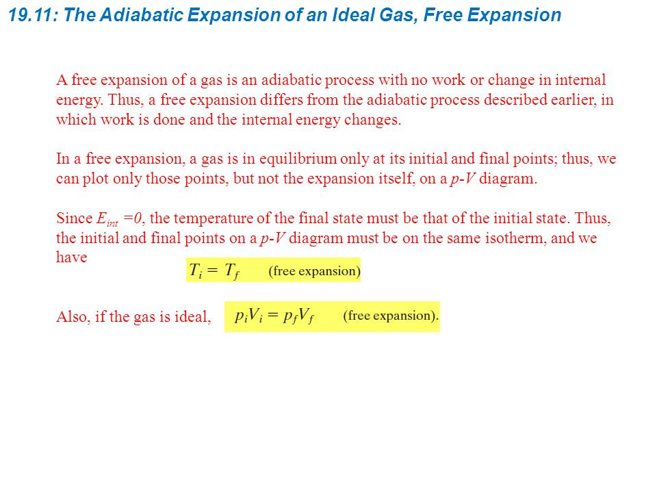 The kinetic theory of gases ppt video online download 1911 the adiabatic expansion of an ideal gas free expansion ccuart Choice Image